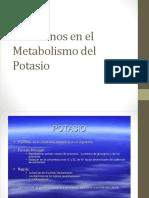 Trastornos en El Metabolismo Del Potasio