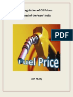 Deregulation of Oil Prices- Need of the 'New' India