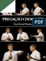 Paul Washer - Pregação chocante.pdf