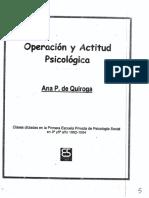 Ana P. de Quiroga - Operación y Actitud Psicológica (Clases dictadas en la Primera Escuela Privada de Psicología Social, 3° y 5° año, 1982-1984)