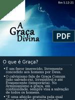 A Graça Divina
