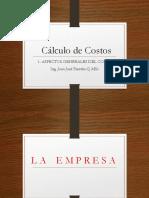 ASPECTOS GENERALES DEL COSTO