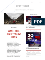 Want to be happy? SLOW DOWN   ideas.ted.com