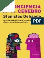 Dehaene- La conciencia en el cerebro.pdf
