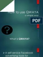 How to Use Qwaya