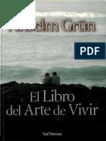 Grun Anselm - El Libro Del Arte De Vivir.pdf