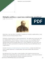 Religião Política_ o Que Isso Realmente Significa_