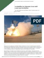 La Syrie Tire Des Missiles en Réponse à Un Raid Aérien Israélien Sur Son Territoire