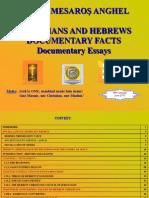 'JEWS AND CHRISTIANS –FACTS' Vasile Mesaros Anghel / 2010  (PPT)