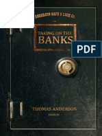 Thomas Anderson - Taking on The Banks