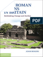 Adam Rogers, Late Roman Towns in Britain. Rethinking Change and Decline