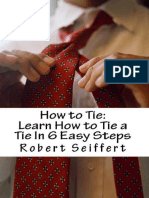 How to Tie Learn How to Tie a Tie in 6 Easy Steps 2 - Seiffert, Robert