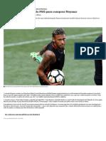 Qual é a Conta Feita Pelo PSG Para Comprar Neymar - Nexo Jornal