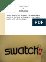 Swatch Watch - A Case Study