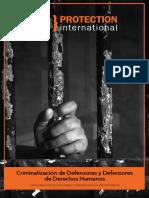 Protection International - Criminalización de Defensoras y Defensores de Derechos Humanos