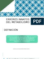 Errores Innatos Del Metabolismo1
