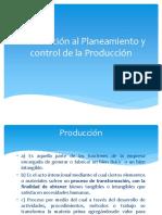 1. Introduccion Planeamiento y Control de La Produccion