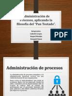 Trabajo de Administración de Procesos y Pan Tostado