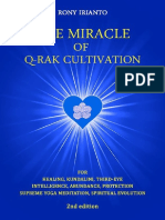 The Miracle of Q RAK Cultivation