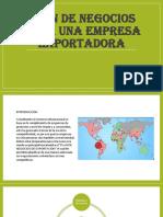 Plan de Negocios Para Una Empresa Exportadora