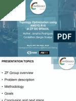 Topology Optimization Using ANSYS at ZF DO BRASIL _ Janaina Rodrigues