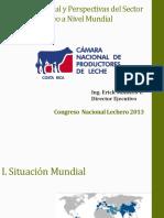 Situacion Actual y Perspectivas Del Sector Lacteo a Nivel Mundial Ing Erick Montero Vargas Costa Rica