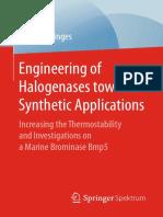 Engineering of Halogenases