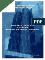 bacen-sindicanciadisciplinaracusatoria-instrucoesemodelosdedocumentos.pdf