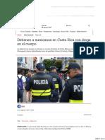 Detienen a Mexicanos en Costa Rica Con Droga en El Cuerpo
