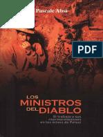 Pascale Absi - Los ministros del diablo. El trabajo y sus representaciones en las minas de Potosí.pdf
