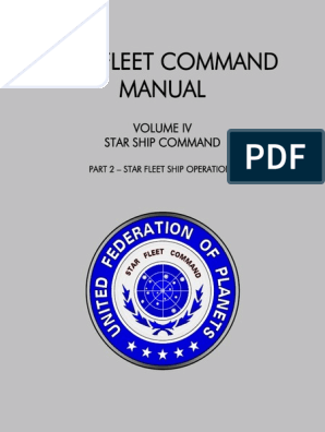 Star Fleet Command Manual - Volume IV Part 2 | Executive