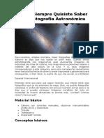 Lo Que Siempre Quisiste Saber Sobre Fotografía Astronómica