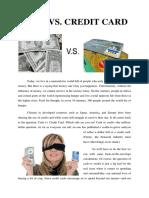 Cash Versus Credit Card (Paper Work)