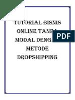 TUTORIAL BISNIS ONLINE TANPA MODAL DENGAN METODE DROPSHIPPING.pdf