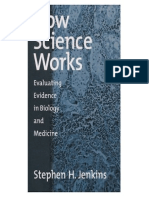 How Science Works - Evaluating Evidence in Biology and Medicine.pdf