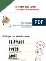 5. Stimulasi Otak Pada Lansia Menuju Otak Sehat Dan Produktif - Dr. Yuda Turana, Sp.S
