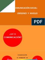 La Comunicacion Social Origenes y Niveles