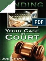 Pending Your Case in Court - Joe Crews