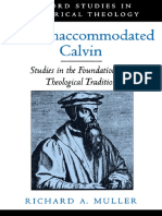 MULLER ¢ The Unaccommodated Calvin. Studies in the Foundation of a Theological Tradition [KW theology].pdf