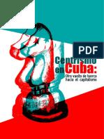Centrismo en Cuba Otra Vuelta de Tuerca Hacia El Capitalismo