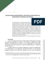 BAENINGER, Rosana. Rotatividade Migratória Um Novo Olhar Para as Migrações Internas No Brasil. REMHU, Rev. Interdisciplinar Da Mobilidade Humana,Brasília
