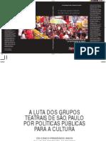 A Luta Dos Grupos Teatrais de São Paulo Por Políticas Públicas Para a Cultura