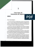 CHAPARRO, M. C. C. Cem Anos de Assessoria de Imprensa. In DUARTE, J. (Org.). Assessoria de imprensa e relacionamento com a mídia. São Paulo Atlas, 2002. p. 33-51.pdf