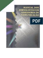 FEDERAÇÃO Nacional Dos Jornalistas. Manual de Assessoria de Comunicação. Brasília Federação Nacional Dos Jornalistas