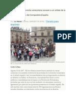 Opositores de Derecha Venezolana Acosan a Un Artista de La Calle en Santiago de Compostela