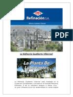 La Refinería Gualberto Villarroel