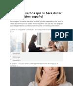 El Quiz de Verbos Que Te Hará Dudar de Hablar Bien Español