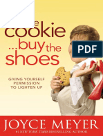 Eat the Cookie Buy the Shoes