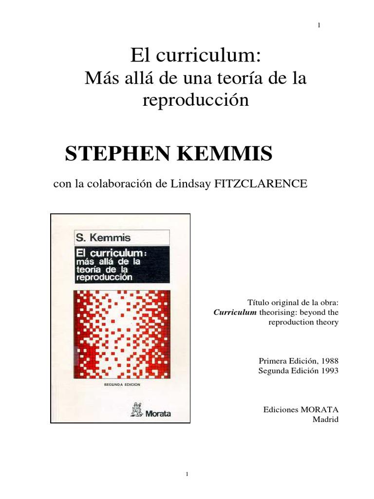 Kemmis - El curriculum mas alla de una teoria de la reproduccion ...
