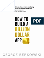 How to Build a Billion Dollar App - George Berkows